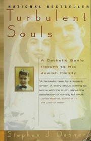 Cover of: Turbulent souls: a Catholic son's return to his Jewish family