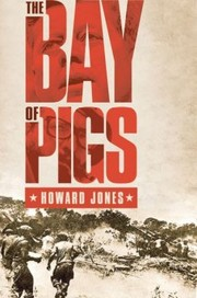 Cover of: The Bay of Pigs