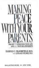 Cover of: Making peace with your parents