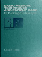 Cover of: Basic medical techniques and patient care for radiologic technologists