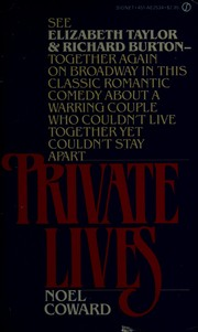 Cover of: Private lives: an intimate comedy in three acts