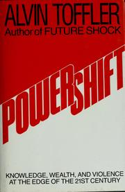 Cover of: Powershift: knowledge, wealth, and violence at the edge of the 21st century