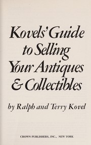 Cover of: Guide to selling your antiques & collectibles