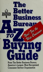 Cover of: The Better Business Bureau A to Z buying guide