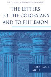 Cover of: The letters to the Colossians and to Philemon
