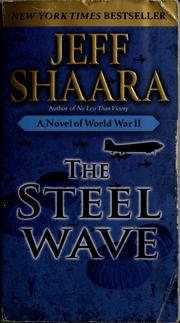 Cover of: The Steel Wave: A Novel of World War II