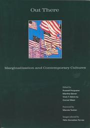 Cover of: Out there: marginalization and contemporary cultures