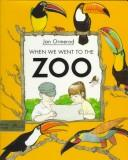 Cover of: When we went to the zoo