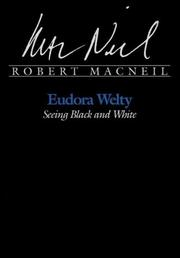 Cover of: Eudora Welty: seeing black and white