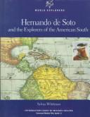 Cover of: Hernando de Soto and the explorers of the American South