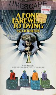 Cover of: A fond farewell to dying