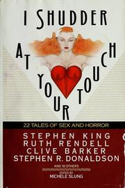 Cover of: I shudder at your touch: 22 tales of sex and horror