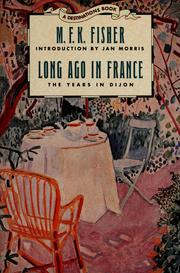 Cover of: Long ago in France: the years in Dijon
