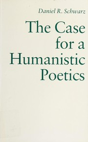 Cover of: The case for a humanistic poetics