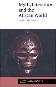 Cover of: Myth, literature, and the African world