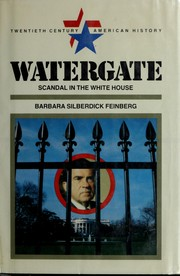 Cover of: Watergate: scandal in the White House