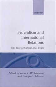 Cover of: FEDERALISM AND INTERNATIONAL RELATIONS
