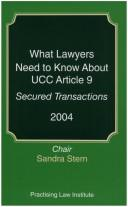 Cover of: What Lawyers Need to Know About UCC Article 9