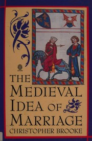 Cover of: The medieval idea of marriage