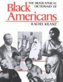 Cover of: The biographical dictionary of Black Americans