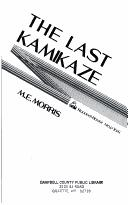 Cover of: The last kamikaze