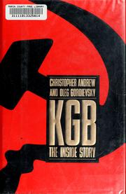 Cover of: KGB: the inside story of its foreign operations from Lenin to Gorbachev