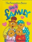 Cover of: The Berenstain bears are a family