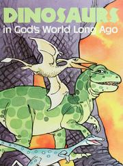 Cover of: Dinosaurs in God's World Long Ago