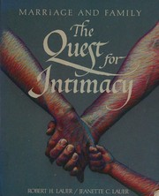 Cover of: Marriage and family: the quest for intimacy