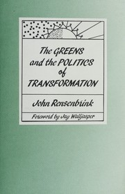 Cover of: The Greens and the politics of transformation