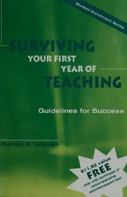 Cover of: Surviving your first year of teaching