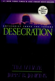 Cover of: Desecration: Antichrist takes the throne