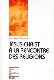 Cover of: Jésus-Christ à la rencontre des religions