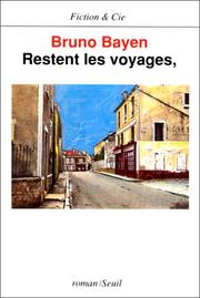 Cover of: Restent les voyages