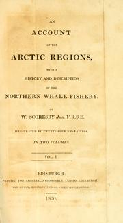 Cover of: An account of the Arctic regions with a history and description of the northern whale-fishery