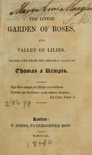 Cover of: The  little garden of roses and Valley of lilies: Now first correctly translated from the original Latin