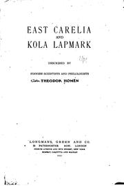 Cover of: East Carelia and Kola Lapmark: Described by Finnish Scientists and Philologists