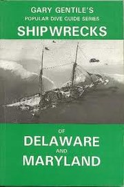 Cover of: Ship wrecks of Delaware and Maryland