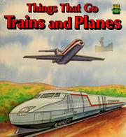 Cover of: Things that go--trains and planes
