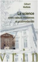 Cover of: La science entre valeurs modernes et postmodernité