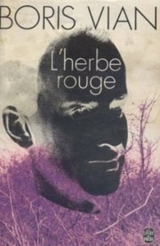 Cover of: L' herbe rouge