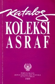 Cover of: Katalog koleksi Asraf