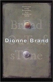 Cover of: Bread Out of Stone: Recollections, Sex, Recognitions, Race, Dreaming, Politics