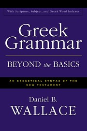 Cover of: Greek grammar beyond the basics