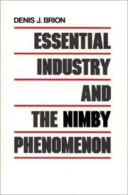 Cover of: Essential industry and the NIMBY phenomenon