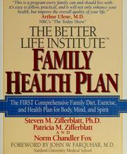 Cover of: The Better Life Institute family health plan
