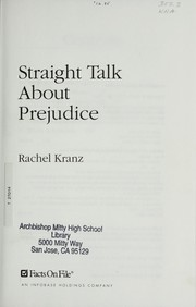 Cover of: Straight talk about prejudice