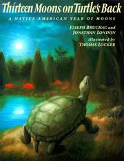 Cover of: Thirteen moons on turtle's back: a Native American year of moons
