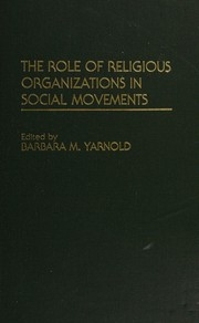 Cover of: The Role of religious organizations in social movements