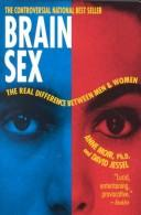 Cover of: Brainsex: the real difference between men and women